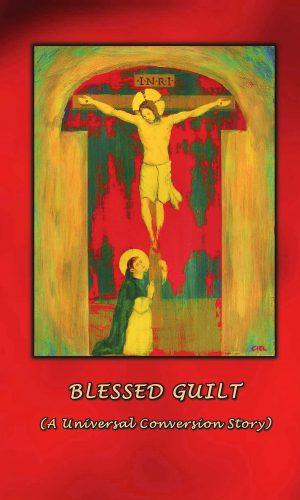 Blessed Guilt