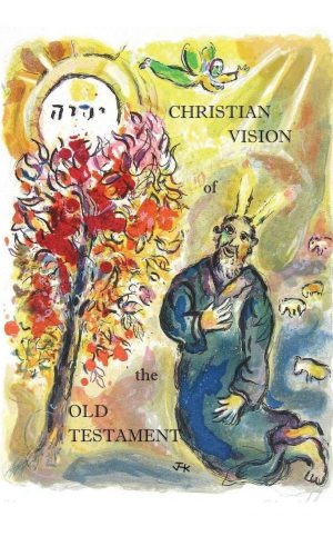 Christian Vision of the Old Testament