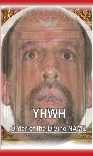 Yhwh- Order of the Divine NAME