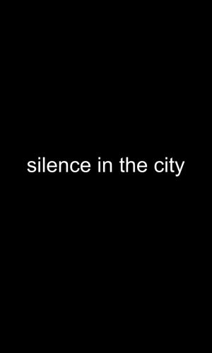 silence in the city cover